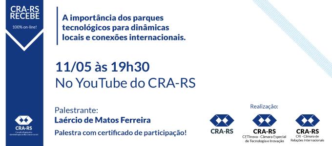 CRA-RS Recebe debate a importância local e internacional dos parques tecnológicos