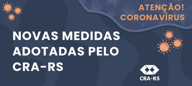 CRA-RS adota novas medidas devido à pandemia do coronavírus