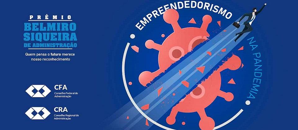 Empreendedorismo na pandemia é tema do Prêmio Belmiro Siqueira de Administração 2021