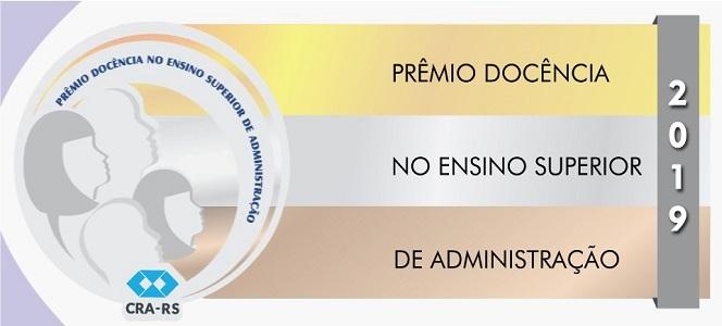 Professores de Administração já podem se inscrever no Prêmio Docência 2019