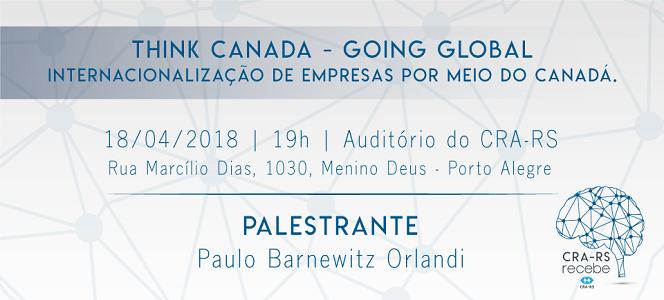 Internacionalização de empresas por meio do Canadá é tema do evento que acontece no dia 18 de abril