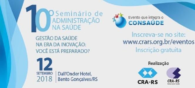 10° Seminário de Administração na Saúde acontece em Bento Gonçalves