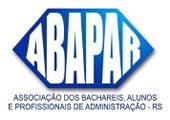 ABAPAR - ASSOCIAÇÃO DOS BACHARÉIS, ALUNOS E PROFISSIONAIS DE ADMINISTRAÇÃO DO RIO GRANDE DO SUL