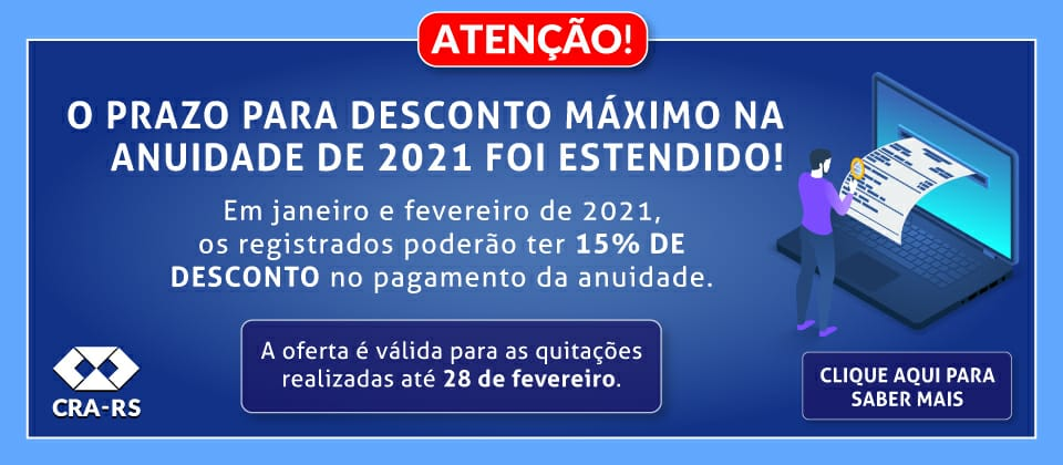 Últimos dias de desconto máximo na anuidade 2021 do CRA-RS
